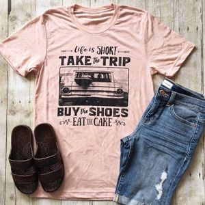 """MORE SIZES! HP!✨ """"Life is Short, Take The Trip"""" ✨"""